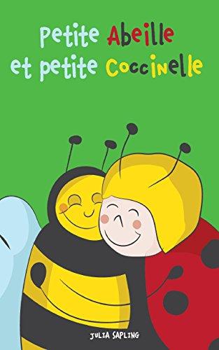 Livres pour bébé: Petite Abeille et petite Coccinelle...