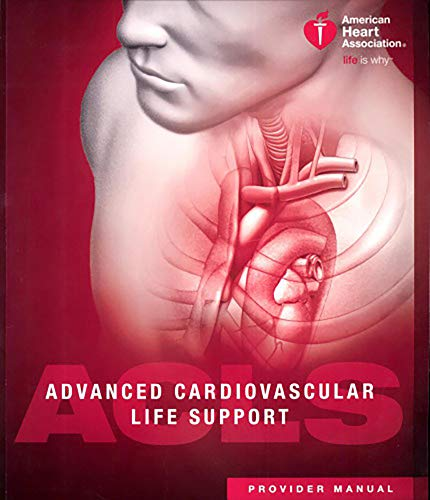 Advanced Cardiovascular Life Support (ACLS) Provider Manual 16th Edition by Advanced Cardiovascular Life Support (ACLS) Provider Manual: Kindler Edition (English Edition)