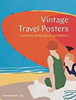 Vintage Travel Posters: A Journey to the Sea in 30 Posters (Poster Books)