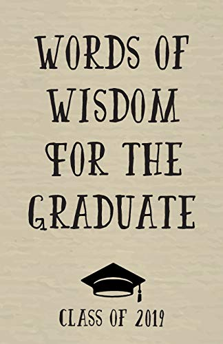 Words of Wisdom For The Graduate: Graduation Notebook | Graduation Memories | Class of 2019 | Graduation Journal | Graduation Gift | Graduation Idea | Graduation Gift For Her | Graduation Present