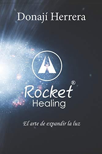 Rocket-Healing: El Arte de Expandir la Luz
