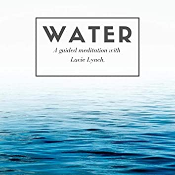 Water (Guided Meditation)