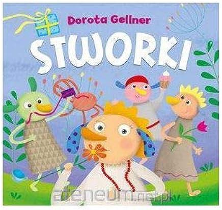 Stworki - Dorota Gellner [KSIÄĹťKA]