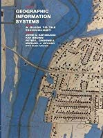 Geographic Information Systems: A Guide to the Technology [Special Indian Edition - Reprint Year: 2020]
