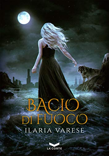Bacio di fuoco (Winter Fe' Saga Vol. 2)