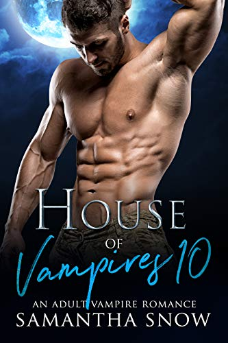 House Of Vampires 10: Lights, Camera And Action (The Sons Of Vlad Series)