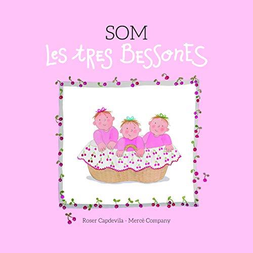 Som Les Tres Bessones: 1