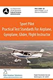 Sport Pilot Practical Test Standards For Airplane, Gyroplane, Glider, Flight Instructor FAA-S-8081-29