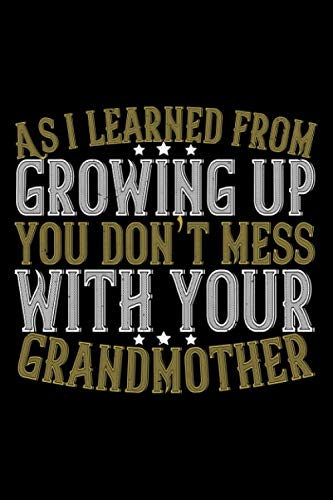 Notizbuch as i learned from growing up you don't mess with your grandmother: Opa Notizbuch 120 linierte Seiten A5 tolles Opa Geschenk