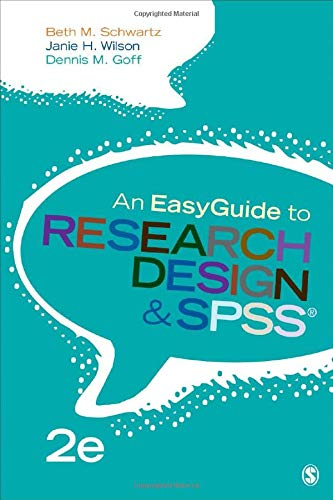 An EasyGuide to Research Design & SPSS (EasyGuide Series)