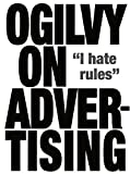 Ogilvy, D: Ogilvy on Advertising - David Ogilvy