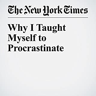 Why I Taught Myself to Procrastinate                   By:                                                                                                                                 Adam Grant                               Narrated by:                                                                                                                                 Fleet Cooper                      Length: 10 mins     Not rated yet     Overall 0.0