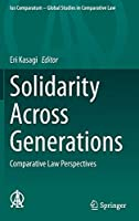 Solidarity Across Generations: Comparative Law Perspectives (Ius Comparatum - Global Studies in Comparative Law, 49)