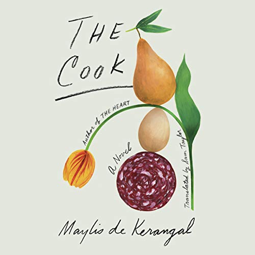 The Cook     A Novel              By:                                                                                                                                 Maylis de Kerangal,                                                                                        Sam Taylor - translator                               Narrated by:                                                                                                                                 Carly Robins                      Length: 2 hrs and 7 mins     1 rating     Overall 4.0