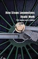 How Steam Locomotives Really Work (Popular Science)