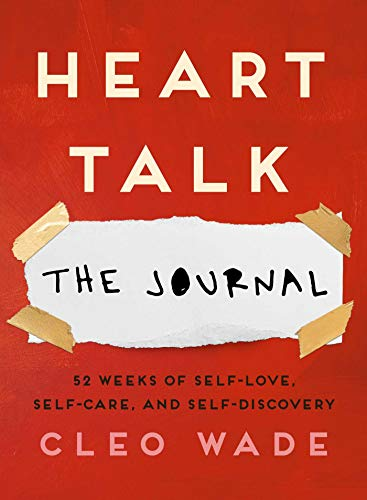 Compare Textbook Prices for Heart Talk: The Journal: 52 Weeks of Self-Love, Self-Care, and Self-Discovery  ISBN 9781982140793 by Wade, Cleo