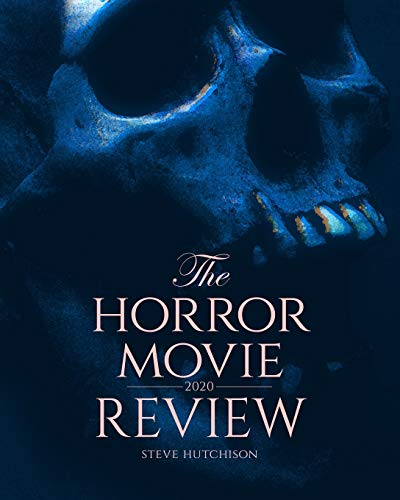 The Horror Movie Review: 2020