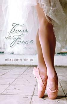Tour de Force: A Novel