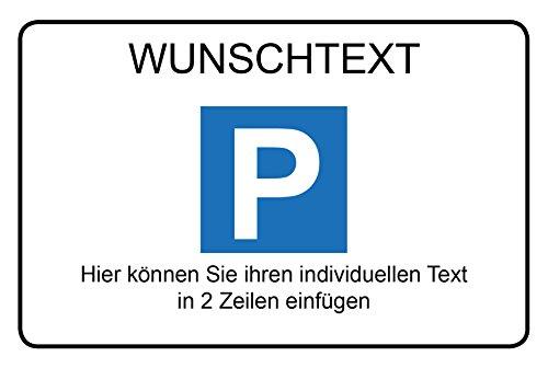 Parkplatz - Schild - Ihr Wunsch Text - 30x20 cm - stabile 4 mm Alu Verbundplatte