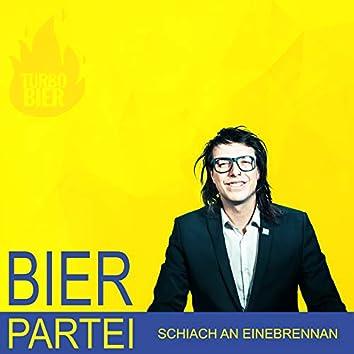 Schiach an einebrennan (Bierpartei-Wahlkampfsong 2020)