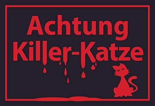 SCHILDER HIMMEL Achtung Killer Katze Schild 21x15cm Kunststoff mit Klebestreifen, Nr 564 in verschiedenen Größen (A0 bis A5) und Materialien