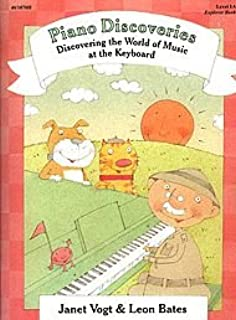 Piano Discoveries: Discovering the World of Music at the Key