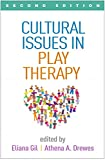 Cultural Issues in Play Therapy, Second Edition (English Edition)