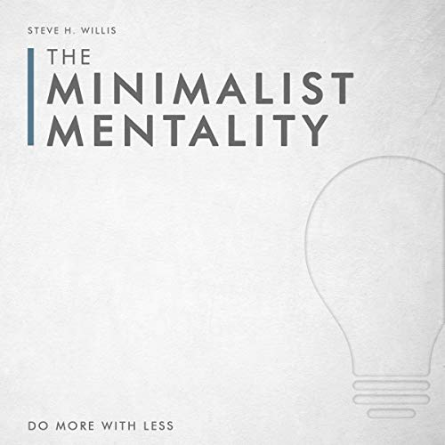 The Minimalist Mentality audiobook cover art