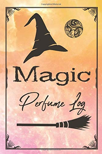 PERFUME LOG: Magic - Shiny Pink / Yellow Cover- Tester Review Log Notebook, Fragrance Brand, Location, Appilication, Cost, Packaging, Impressions (Perfumes and Fragrance Oils)