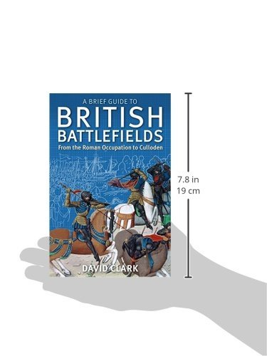『A Brief Guide To British Battlefields: From the Roman Occupation to Culloden』の1枚目の画像