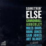 Cannonball Adderley feat. Miles Davis       Somethin' Else