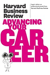 Harvard Business Review on Advancing Your Career (Harvard Business Review Paperback Series) Kindle Edition