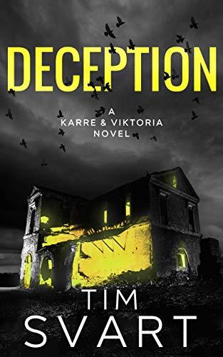 La Decepción (Karre y Viktoria nº 2) de Tim Svart