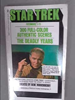 The Deadly Years (Star Trek Fotonovel #11)