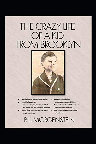 Book: The Crazy Life of a Kid from Brooklyn by Bill Morgenstein