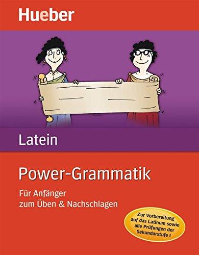 Power-Grammatik Latein: Für Anfänger zum Üben & Nachschlagen / Buch