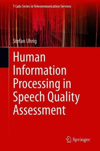 Human Information Processing in Speech Quality Assessment