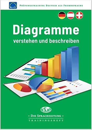 Diagramme verstehen und beschreiben: Prüfungstraining DaF