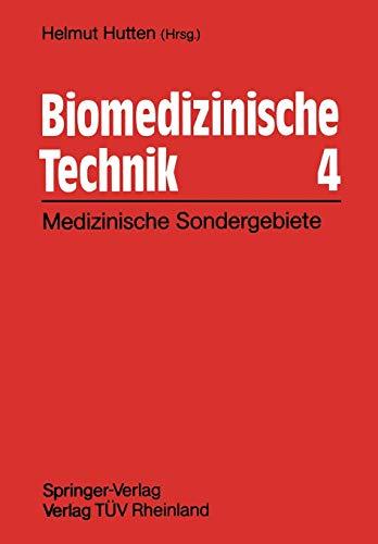 Biomedizinische Technik 4: Technische Sondergebiete (German Edition)