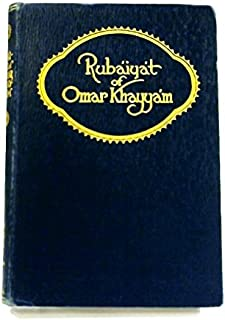 Rubaiyat of Omar Khayyam: the first version
