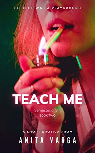 Teach Me: Semester of Sin Book Two (English Edition)