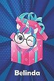 Belinda: Cuaderno de notas unicornio para niña con nombre personalizado Belinda y diseño de kawaii cuaderno unicornio , regalo de cumpleaños y navidad o san valentín - 110 paginas.