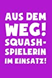 Squash: Squashspielerin im Einsatz!: Notizbuch / Notizheft für Squashs Kleidung A5 (6x9in) liniert mit Linien