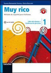 Muy rico. Libro del alumno-Cuaderno de ejercicios. Per la Scuola media. Con CD Audio. Con espansione online (Vol. 1)