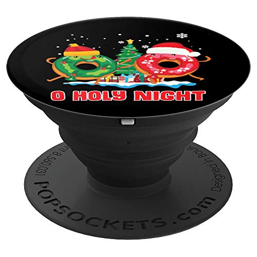 O Holy Night Funny Christmas Donut Pun Gift Xmas Tree PopSockets Grip and Stand for Phones and Tablets