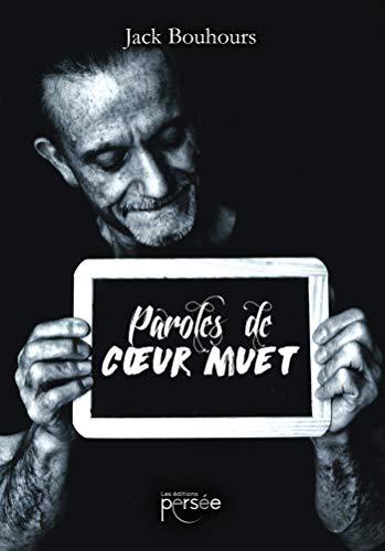 PAROLES DE CŒUR MUET