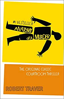 Anatomy of a Murder by [Robert Traver]
