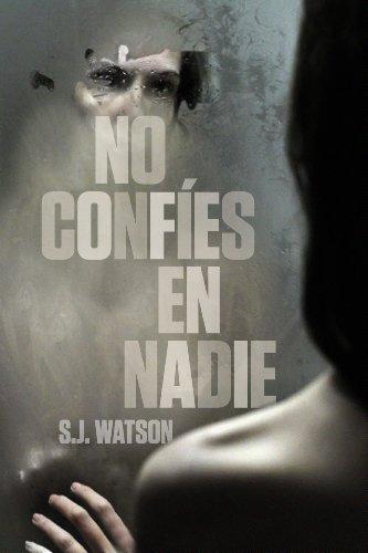 No confíes en nadie de [S.J. Watson]