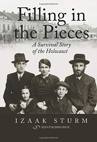 Filling in the Pieces: A Survival Story of the Holocaust