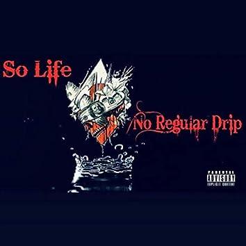 No Regular Drip